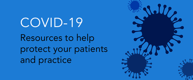 COVID-19: Resources to help protect your patients